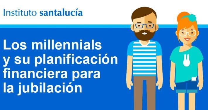 millennials-planificacion-para-su-jubilacion_01