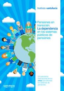 La Dependencia en el Sistema Público de Pensiones