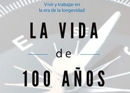 Longevidad la Vida de 100 Años. Intangibles