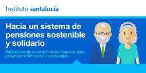 Foro de Expertos: Sistema Público de Pensiones Sostenible