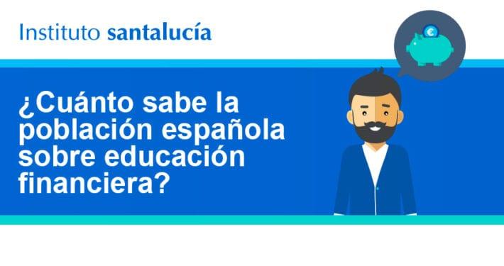 Infografia de Educación Financiera: Qué Saben los Españoles