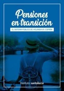 Pensiones en Transición. Holanda Vs. España