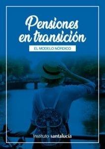 Pensiones en Transición. El Modelo Nórdico