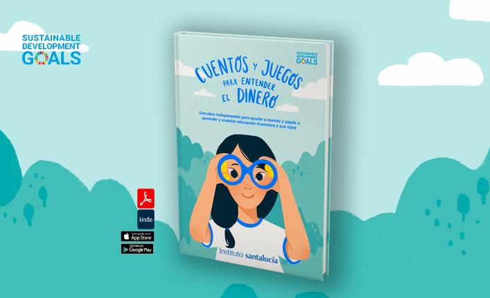 Libro Educación Financiera para niños: Cuentos y juegos para entender el dinero