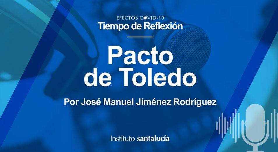 """Podcast: José Manuel Jiménez sobre el Pacto de Toledo: """"Las reformas consensuadas son las que perduran en el tiempo"""""""