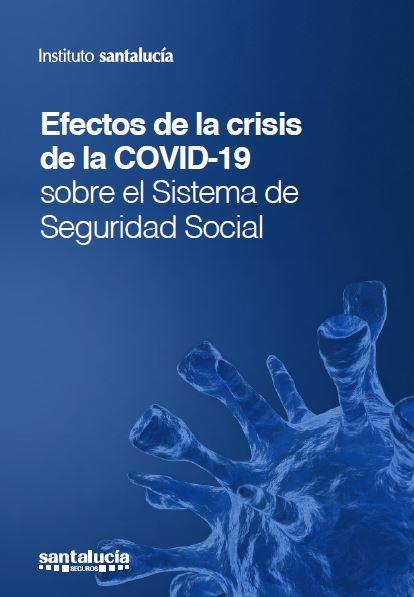 Pensiómetro: Efectos de la Covid-19 sobre la Seguridad Social